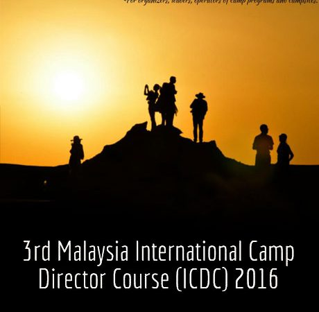 3rd Malaysia International Camp Director Course (ICDC) 2016